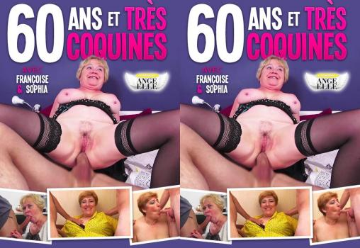 60 Ans Et Tres Coquines / 60 Years Old And Very Naughty (2020)